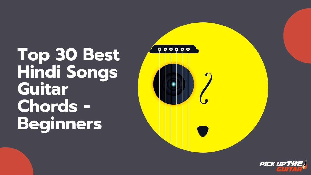 Top 30 Best Hindi Songs Guitar Chords Beginners Fikar guitar chords, chords with strumming pattern, film: top 30 best hindi songs guitar chords