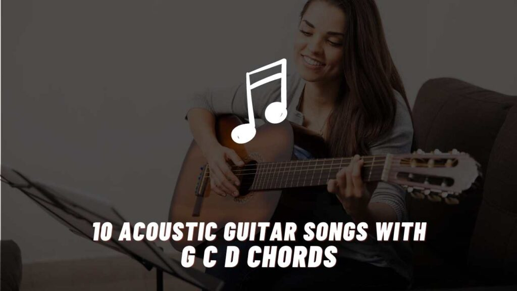 acoustic guitar songs with g c d