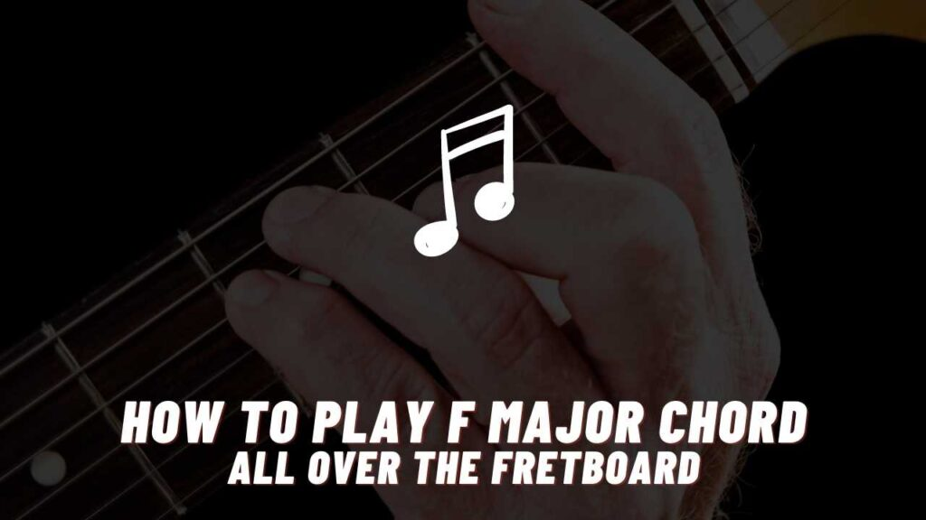 how to play f major chord