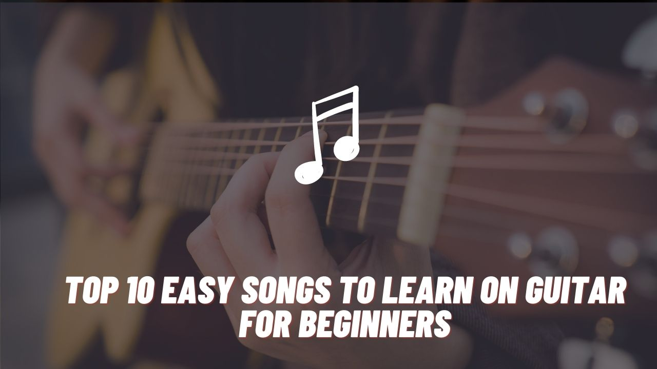 easy songs to learn on guitar