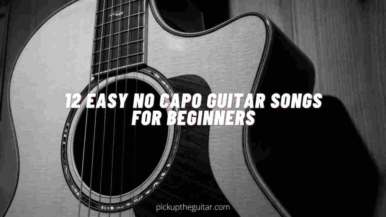 guitar songs without capo