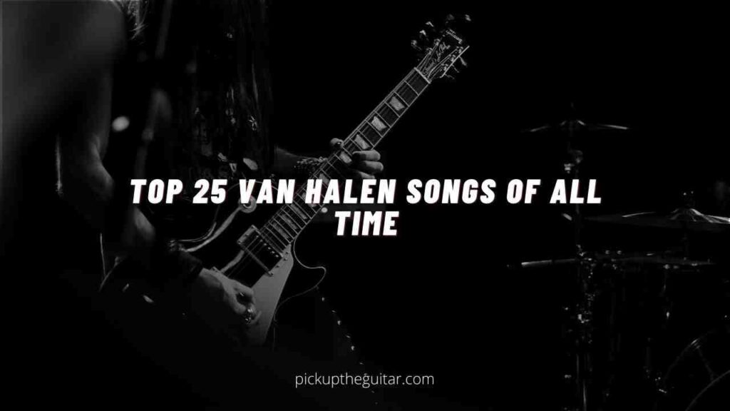 top 25 van halen songs