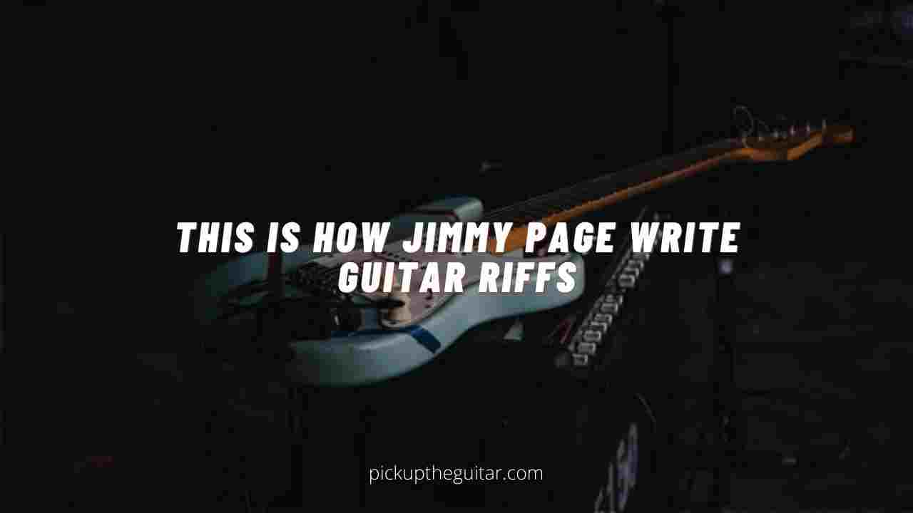 This is How Jimmy Page Write Guitar Riffs