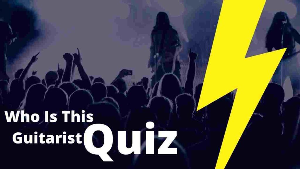 who is this guitarist quiz