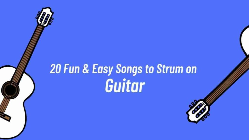 best strumming songs