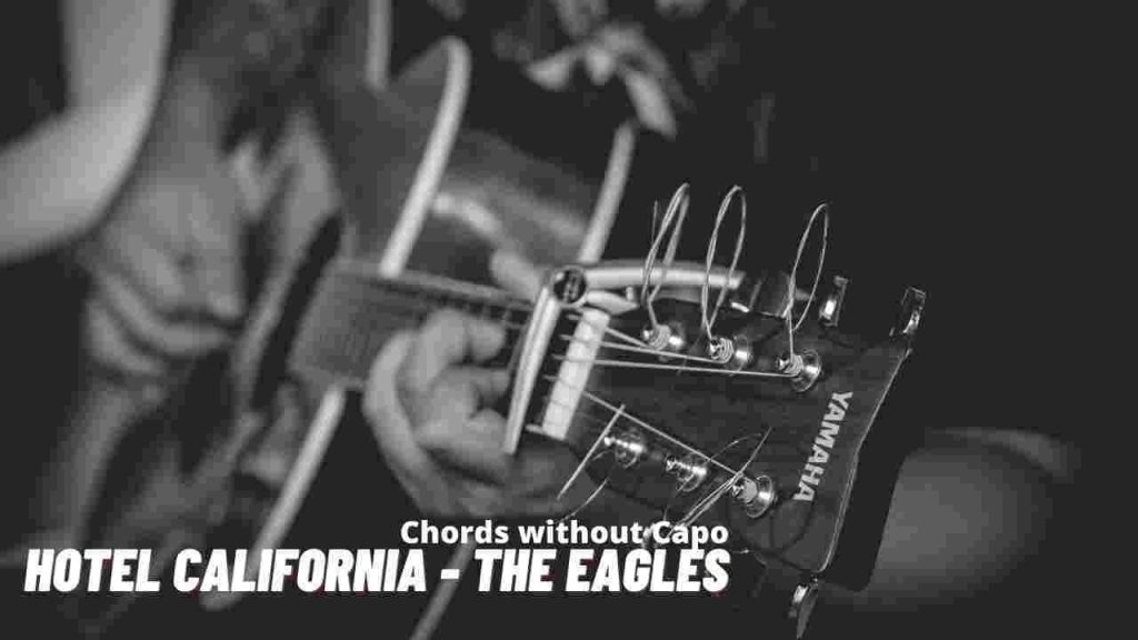 hotel-california-chords-no-capo