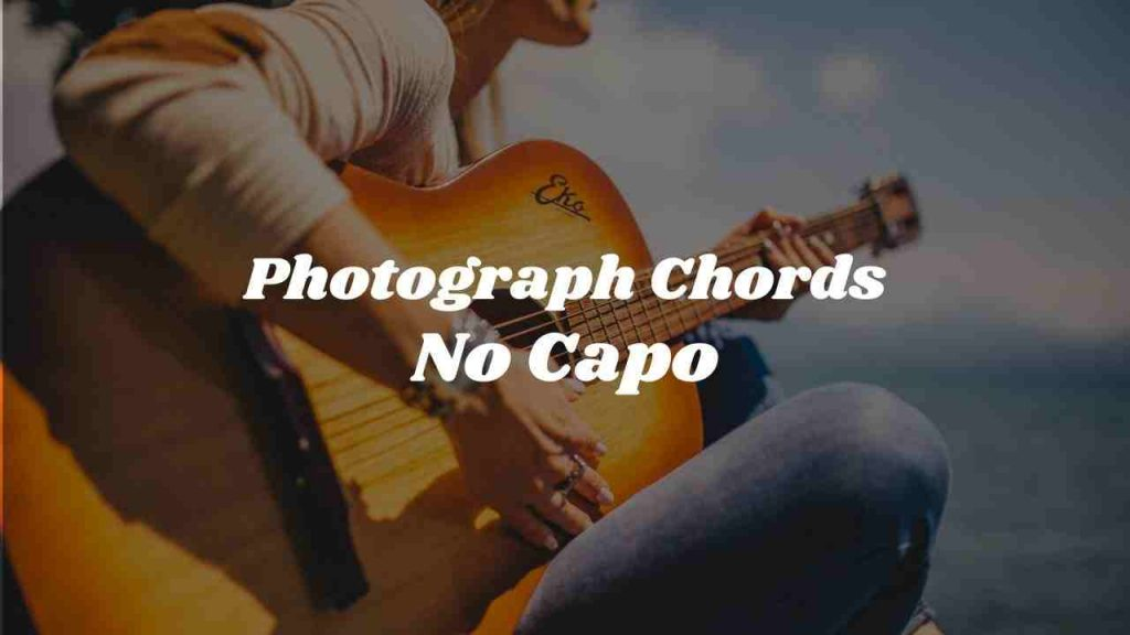 photograph-chords-no-capo