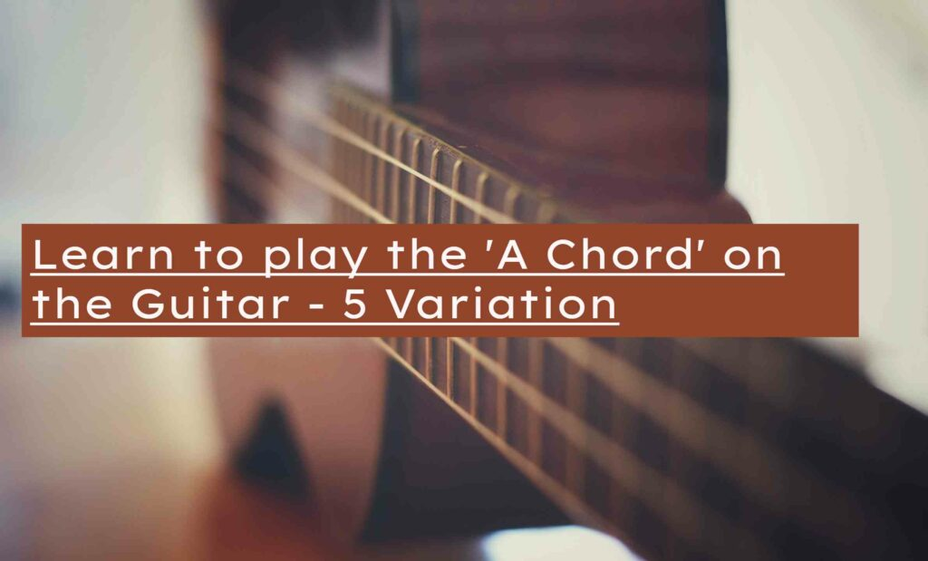 how-to-play-the-a-chord-on-guitar