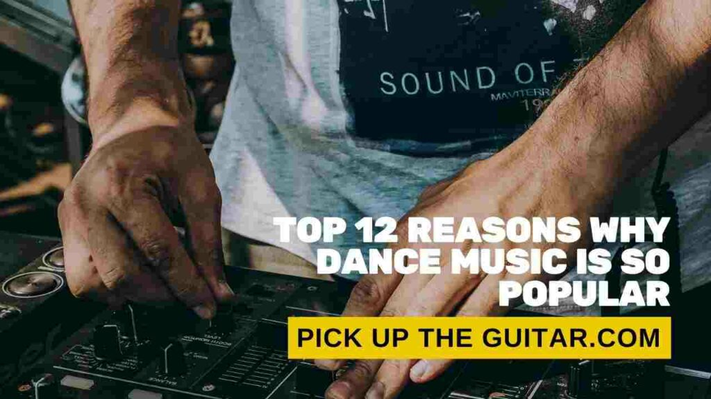 why-is-dance-music-so-popular