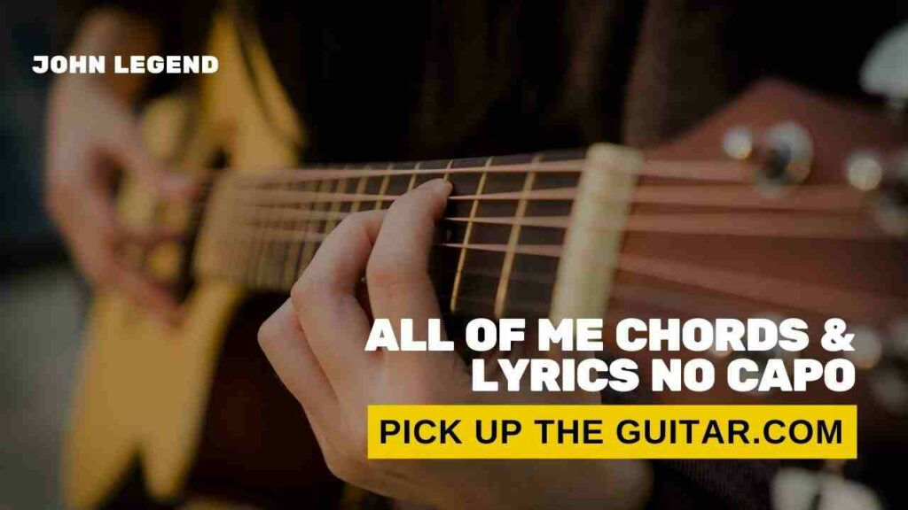 all-of-me-chords-no-capo